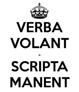 verba-volant-scripta-manent-2